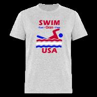 T-Shirts ~ Men's T-Shirt ~ Swim Fast Swim Clean Swim Free