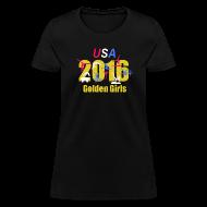 T-Shirts ~ Women's T-Shirt ~ 2016 Golden Girls - women's t-shirt- black