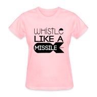 T-Shirts ~ Women's T-Shirt ~  휘파람  Like a Missile