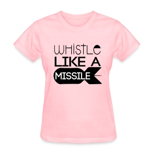 휘파람  Like a Missile - Women's T-Shirt