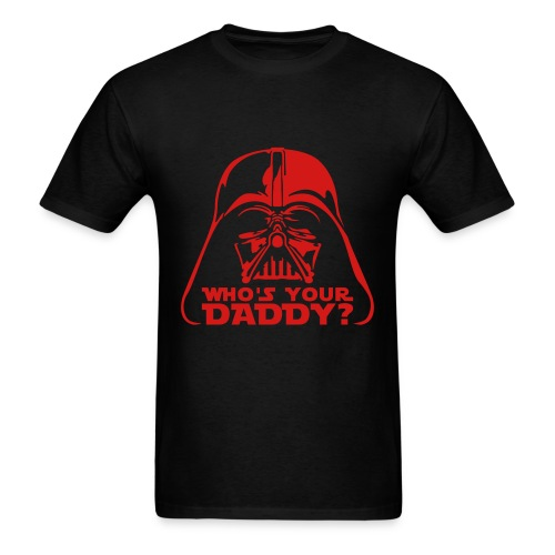 Star Wars Who's Your Daddy - Men's T-Shirt