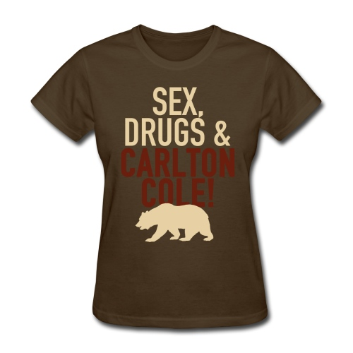 Sex Drugs & Carlton Cole - Women's T-Shirt