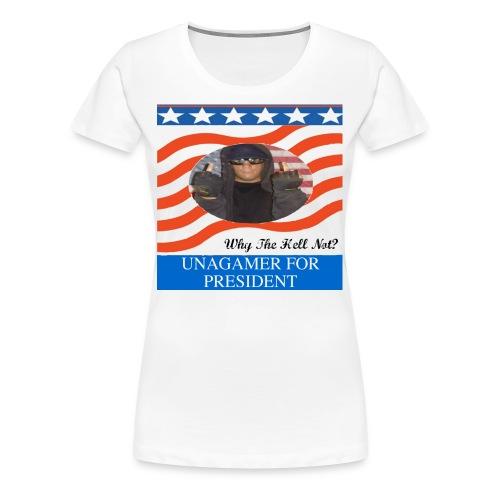 Women's Unagamer For President shirt - Women's Premium T-Shirt