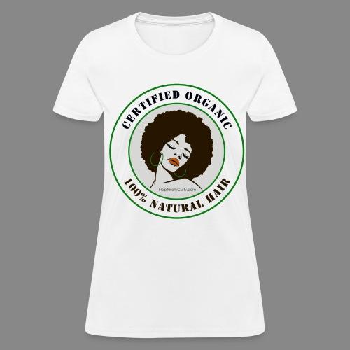 Certified Organic Natural Hair - Women's T-Shirt