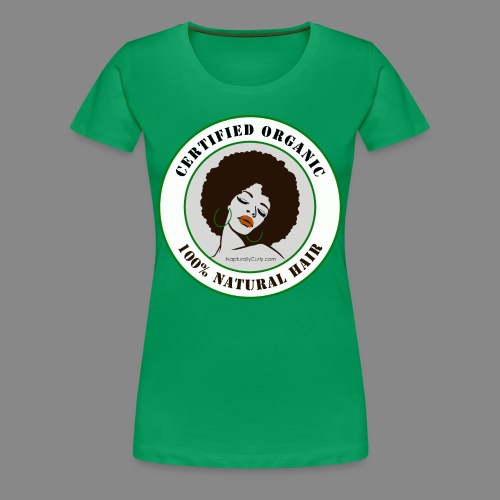 Certified Organic Natural Hair (Premium) - Women's Premium T-Shirt