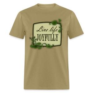 Live Life Joyfully - Men's T-Shirt