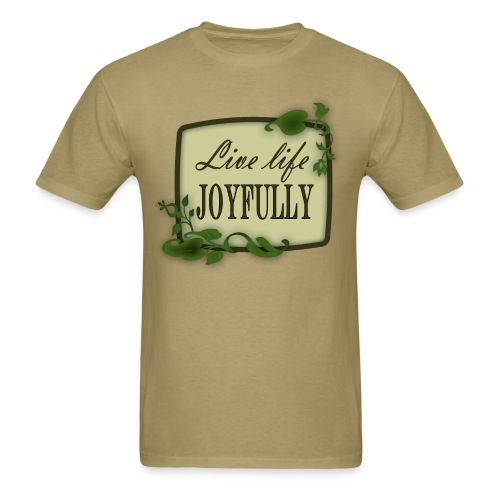 Live Life Joyfully - Men's T-Shirt