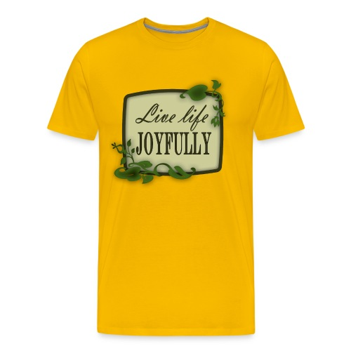 Live Life Joyfully - Men's Premium T-Shirt