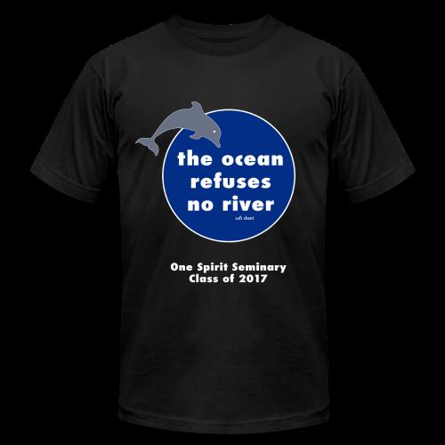 Ocean Refuses No River-Premium American Apparel Shirt - Men's Fine Jersey T-Shirt