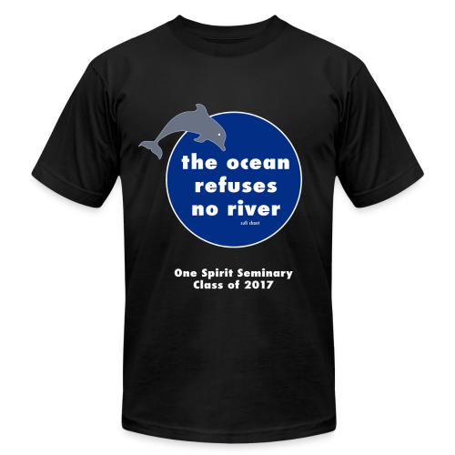 Ocean Refuses No River-Premium American Apparel Shirt - Men's  Jersey T-Shirt