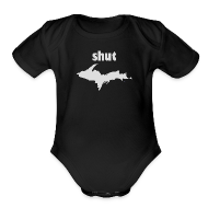 Baby Bodysuits ~ Baby Short Sleeve One Piece ~ Shut U.P.