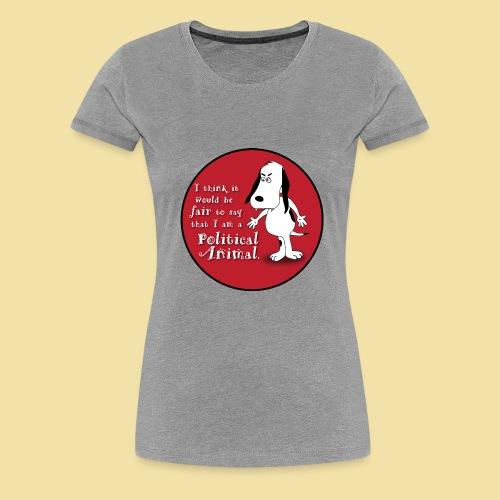 Political Animal- Ladies' T-Shirt - Women's Premium T-Shirt