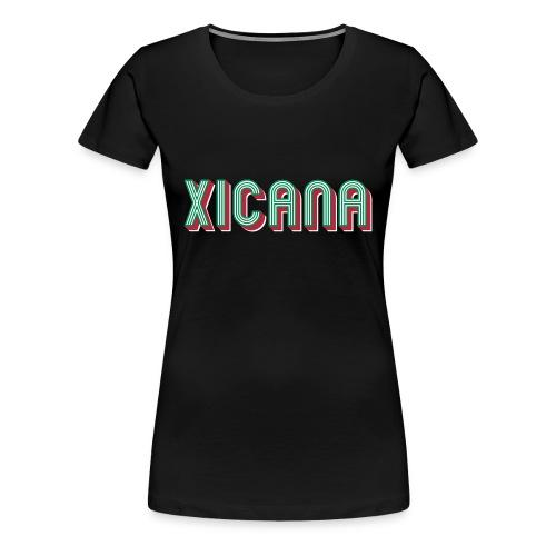 Xicana - Women's Premium T-Shirt