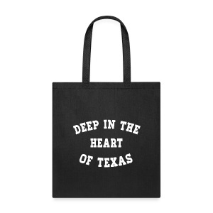 Deep In The Heart Of Texas - Tote - Tote Bag