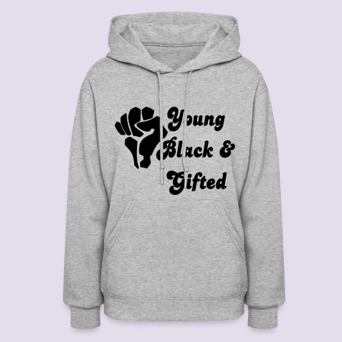 Young Black and Talented grey hoodie - Women's Hoodie