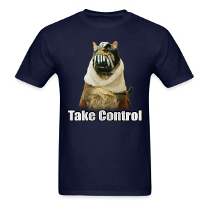 Take Control T-Shirt - Men's T-Shirt