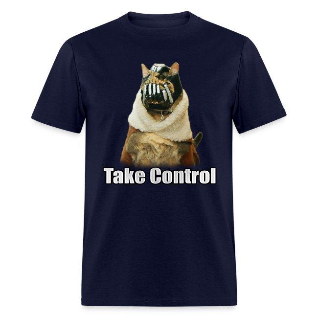"""Take Control"" T-Shirt"