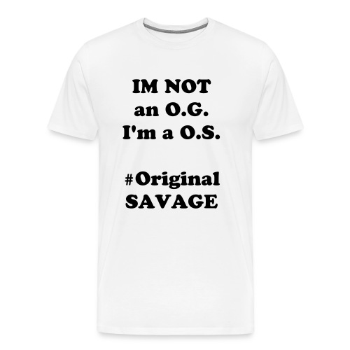 Original Savage T SHIRT - Men's Premium T-Shirt