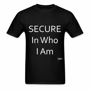 Empowered Black Male Tee: SECURE In Who I Am - Men's T-Shirt
