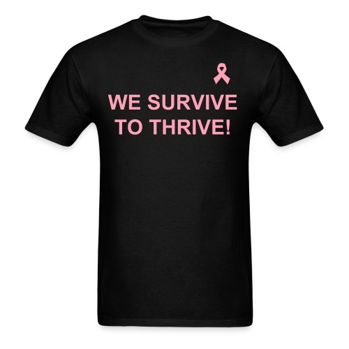 We Survive To Thrive Simple Black T-Shirt with Pink Ribbon (Men) view color choices - Men's T-Shirt
