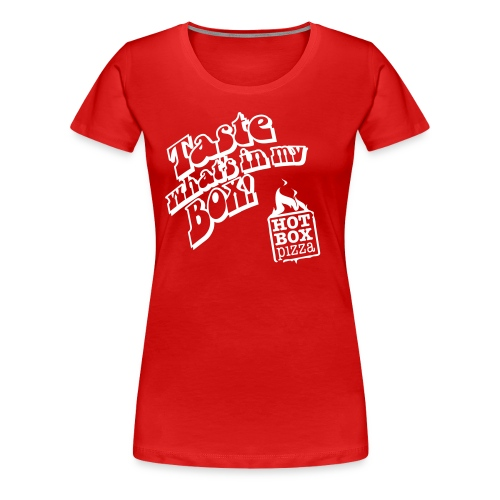 Taste What's in my Box - Women's Premium T-Shirt