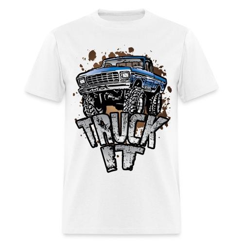 Truck it - Men's T-Shirt