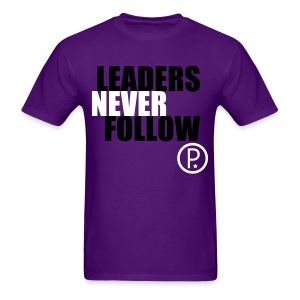 Men's T-Shirt - Leaders Never Follow Tee by PROSPER®. Find more tees like this at http://prospertees.spreadshirt.com.