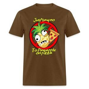 say no to pineapple pizza. Men's shirt - Men's T-Shirt