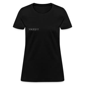 Women's Black Classic YIKES!!! T-Shirt - Women's T-Shirt