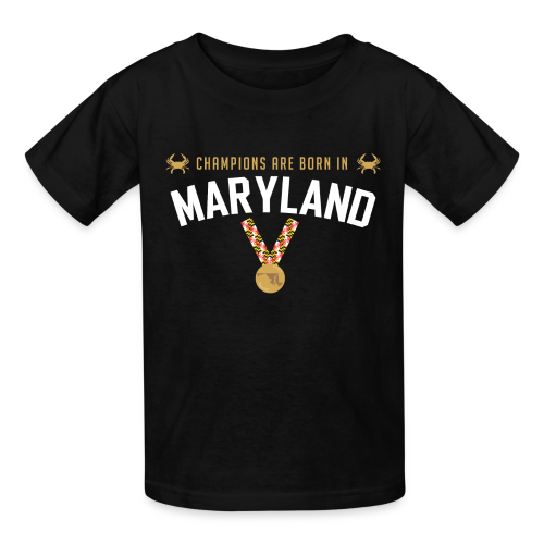 Champions Are Born In Maryland Kids T-Shirt - Kids' T-Shirt
