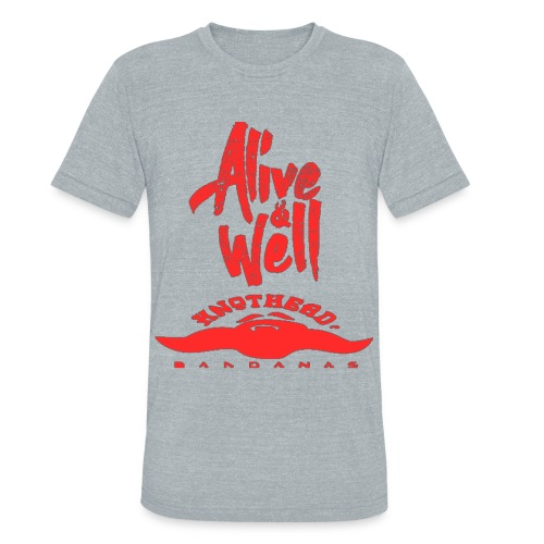 Alive Well  - Unisex Tri-Blend T-Shirt