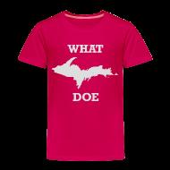 Baby & Toddler Shirts ~ Toddler Premium T-Shirt ~ What U.P. Doe
