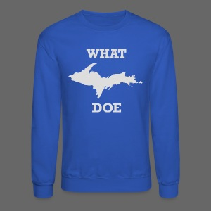 What U.P. Doe - Crewneck Sweatshirt