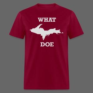 What U.P. Doe - Men's T-Shirt