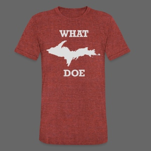 What U.P. Doe - Unisex Tri-Blend T-Shirt by American Apparel