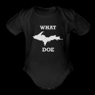 Baby Bodysuits ~ Baby Short Sleeve One Piece ~ What U.P. Doe