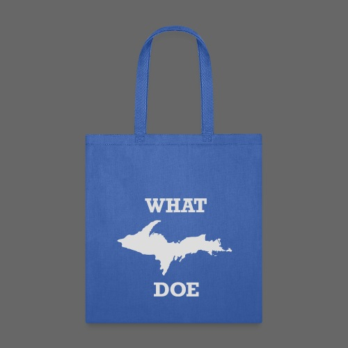What U.P. Doe - Tote Bag
