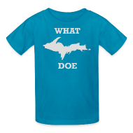 Kids' Shirts ~ Kids' T-Shirt ~ What U.P. Doe