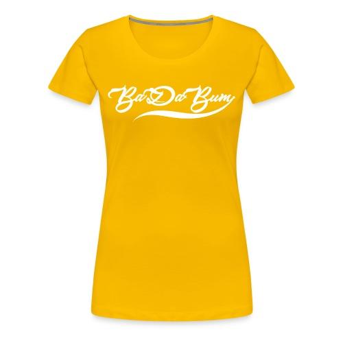 Women's Script BaDaBum Premium T-shirt (All colors) - Women's Premium T-Shirt