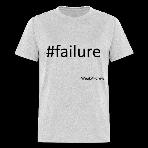 #failure - Men's T-Shirt