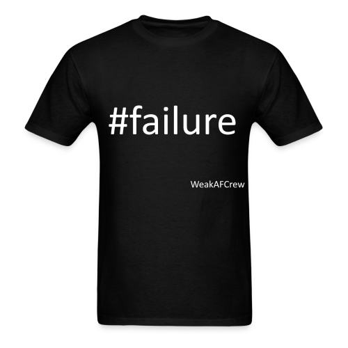 #failure white - Men's T-Shirt