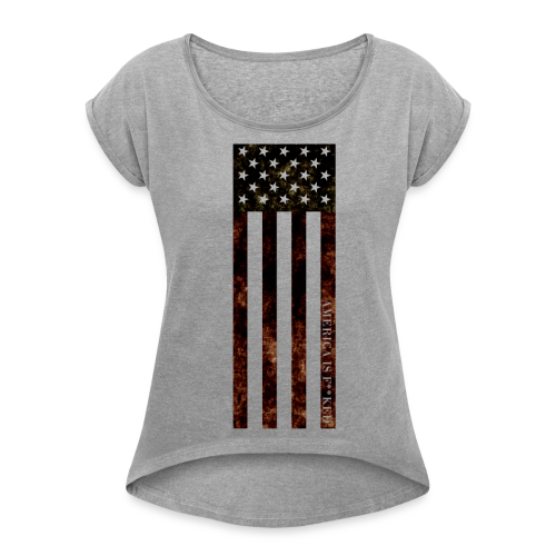 Vertical Flag Women's Loose Boxy Tee - [America Is Fucked™] - Women's Roll Cuff T-Shirt