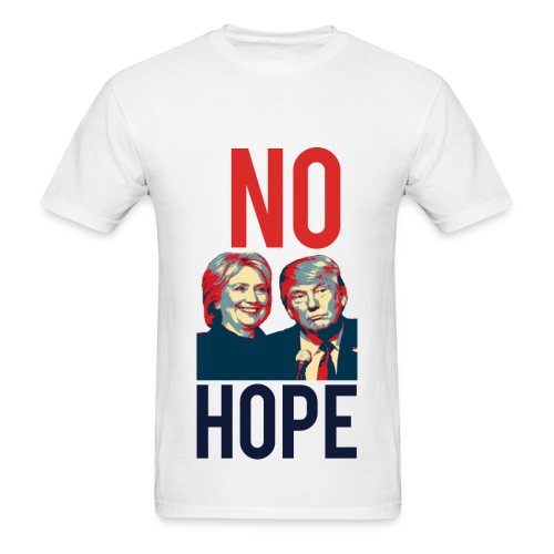 No Hope Men's Cotton Tee - [America Is Fucked™] - Men's T-Shirt