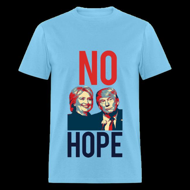 No Hope Men's Cotton Tee - [America Is Fucked™]