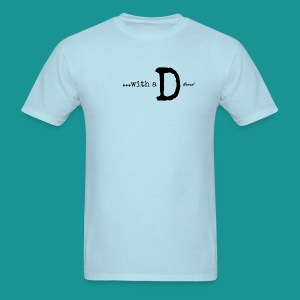 ...with a D Mens AREND - Men's T-Shirt