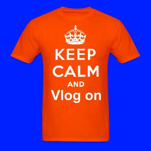 Keep Calm And Vlog On Mens - Men's T-Shirt