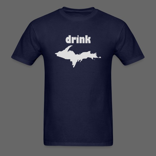 Drink U.P. - Men's T-Shirt
