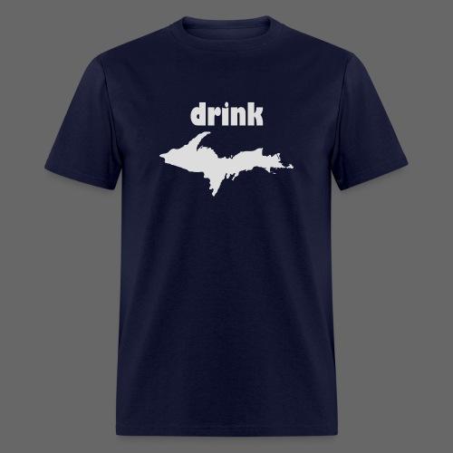 Drink U.P. - Men's T-Shirt