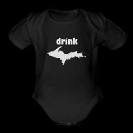 Baby Bodysuits ~ Baby Short Sleeve One Piece ~ Drink U.P.