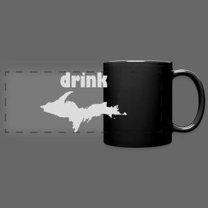 Drink U.P. - Full Color Panoramic Mug